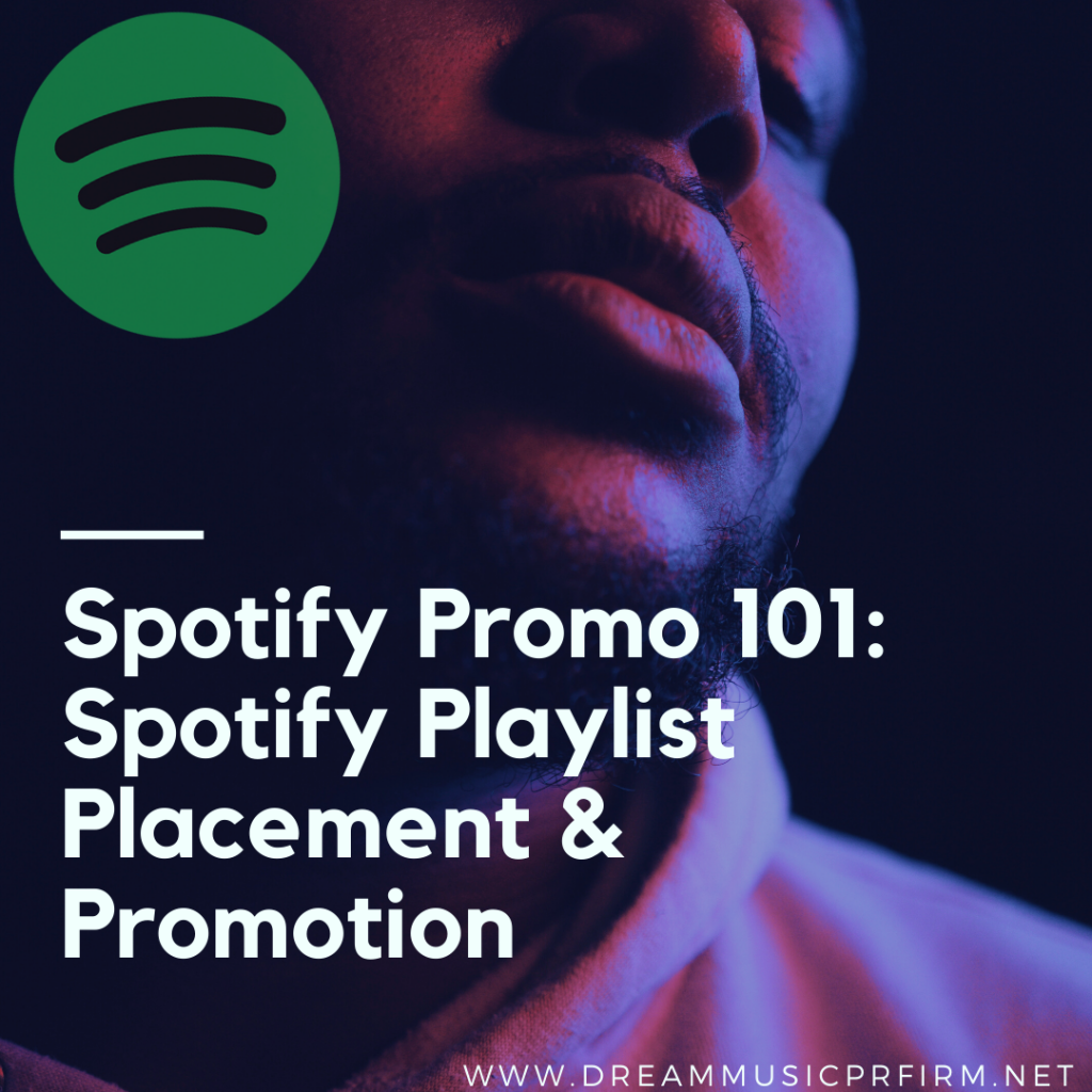 Spotify Promo Spotify Playlist Placement Spotify Promotion