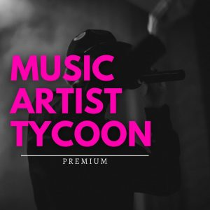 Music Artist Tycoon Campaign