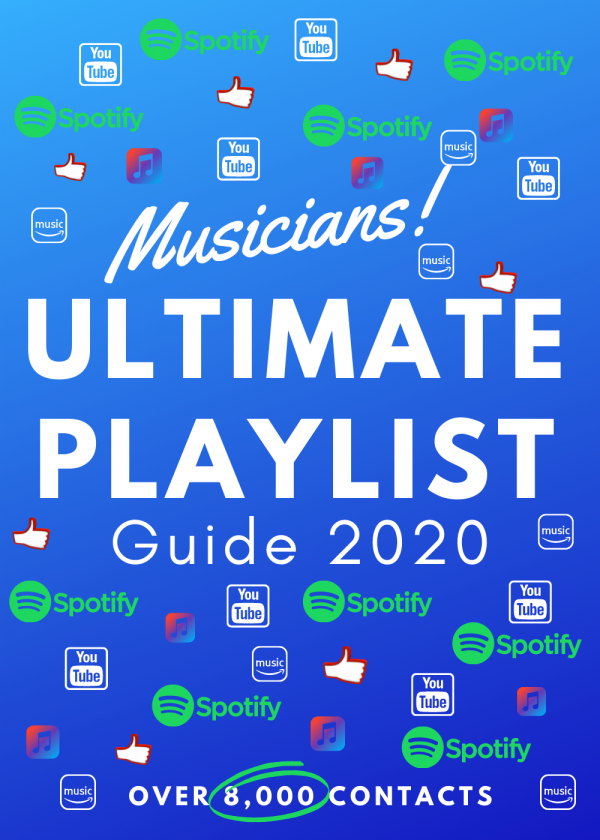 Musicians Ultimate Playlist Guide 1